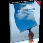 """Lobby della trasparenza"""" – manuale di relazioni istituzionali"""